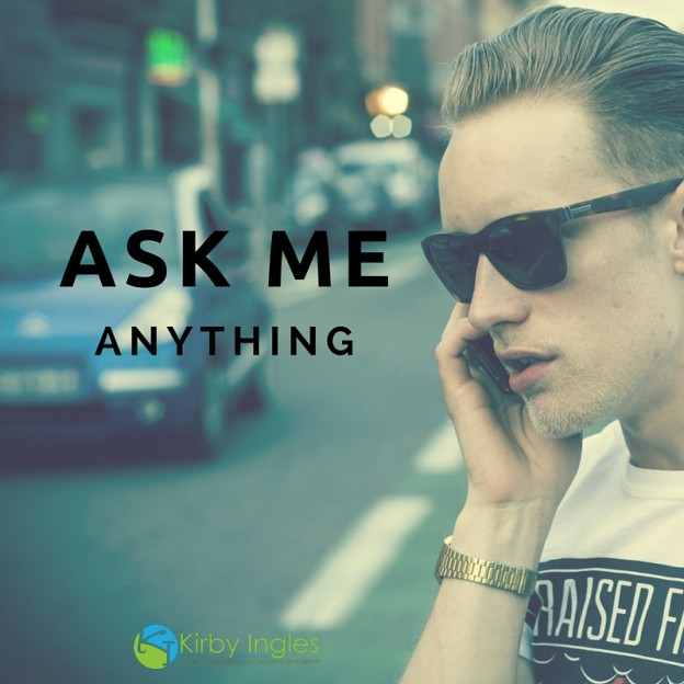 ask me anything: kirby ingles life coaching