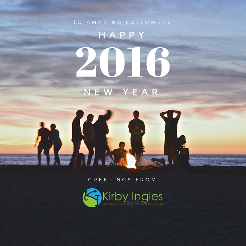 happy new year 2016 greetings from kirby ingles life coaching