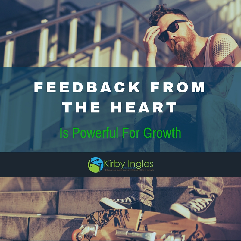 Feedback From The Heart, Is Powerful For Growth